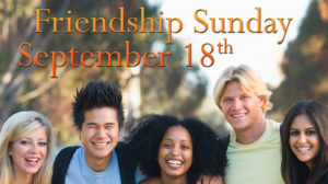 Friendship Sunday 2016