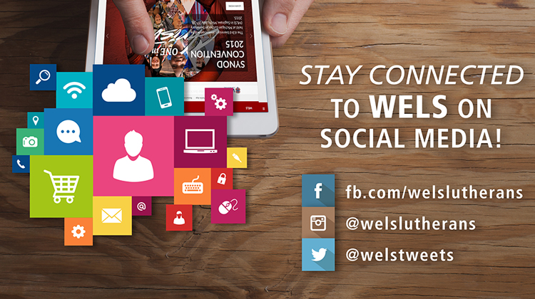 Stay Connected to WELS on Social Media!
